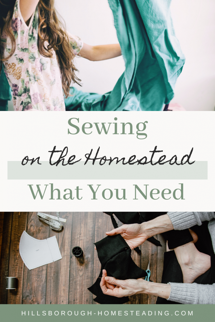 sewing on the homestead - what you need